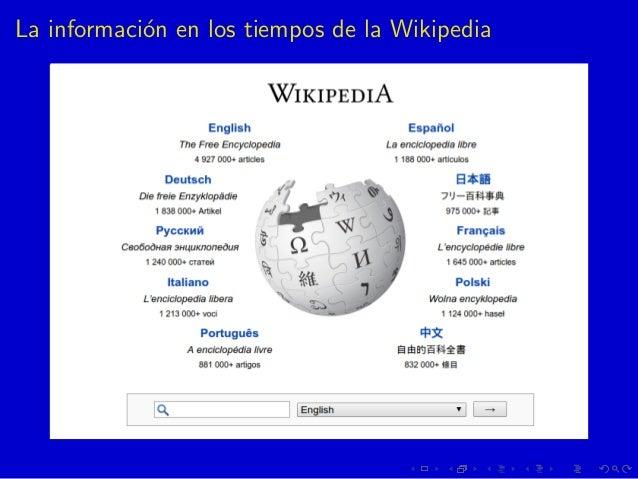 La informaci´on en los tiempos de la Wikipedia
