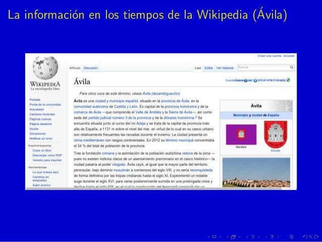 La informaci´on en los tiempos de la Wikipedia (´Avila)