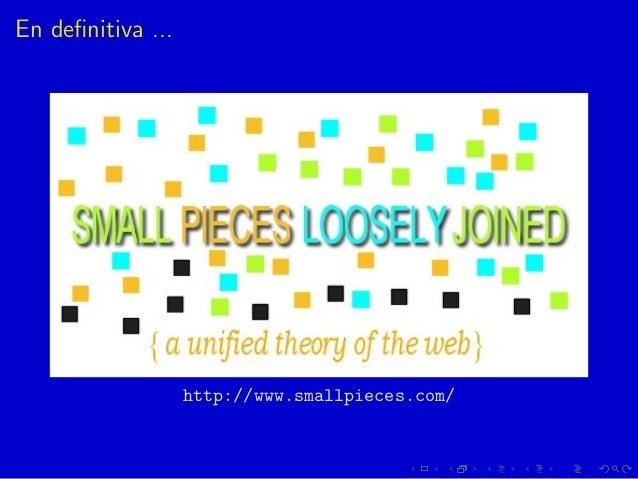 En definitiva ... http://www.smallpieces.com/