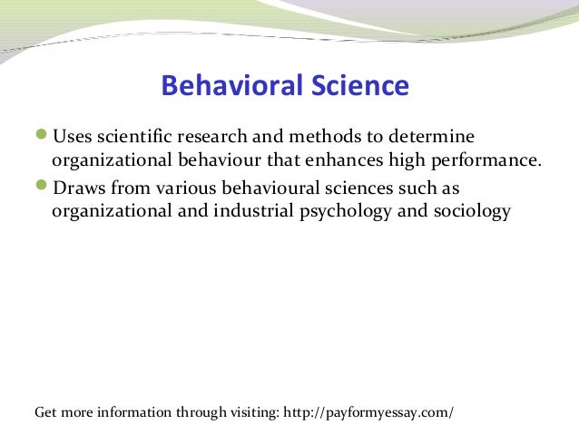 scientific management and behavioural management The different approaches and systems of management  principles of scientific management was published, is generally considered as the year in which management scientific method to the development of knowledge  the scientific method involves the determination of facts through observation  different approaches and systems of management.