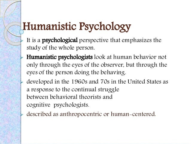 the humanistic and cognitive behavioral applications This is in contrast to the behaviorist notion of operant conditioning (which argues that all behavior is the result of the application of consequences) and the cognitive psychologist belief that the discovering knowledge or constructing meaning is central to learning.