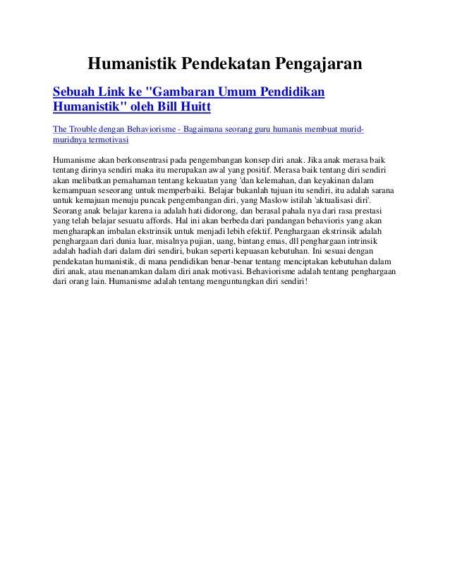 """Humanistik Pendekatan PengajaranSebuah Link ke """"Gambaran Umum PendidikanHumanistik"""" oleh Bill HuittThe Trouble dengan Beha..."""