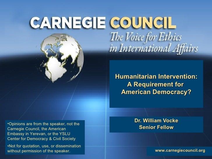 <ul><li>Dr. William Vocke </li></ul><ul><li>Senior Fellow </li></ul>www.carnegiecouncil.org