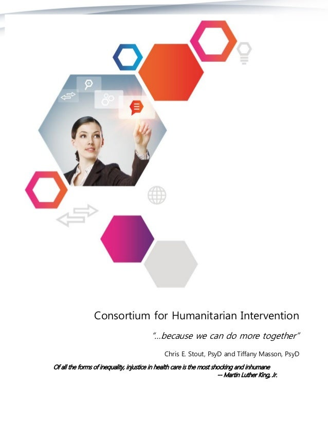 """Consortium for Humanitarian Intervention """"…because we can do more together"""" Chris E. Stout, PsyD and Tiffany Masson, PsyD ..."""