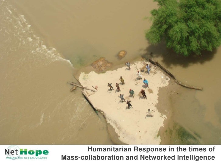 Humanitarian Response in the times ofMass-collaboration and Networked Intelligence<br />