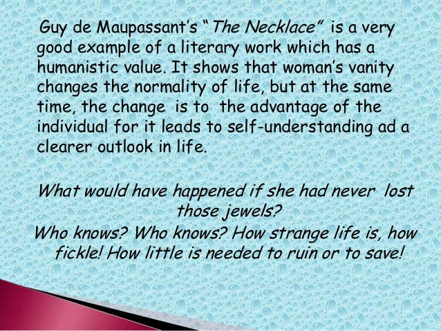 "elements of literature and the combined arts chapter  guy de maupassant""s ""the necklace"""