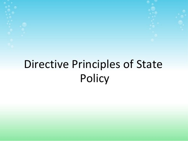 Directive Principles of State           Policy              .