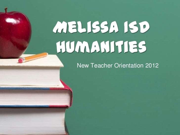 Melissa ISDHumanities  New Teacher Orientation 2012
