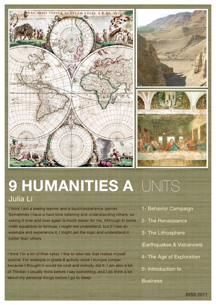 9 HUMANITIES A UNITSJulia LiI think I am a seeing learner and a touch/experience learner.              1- Behavior Campaig...