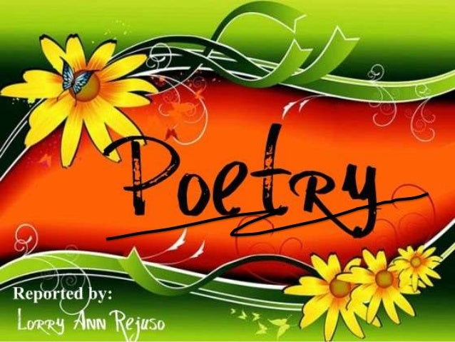 "Meaning of the word Poetry: Poetry is a word of Greek origin. It comes from a verb with means ""to make, to create"". A Poem..."