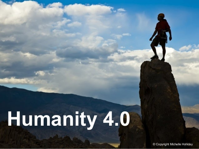 Humanity 4.0 © Copyright Michelle Holliday