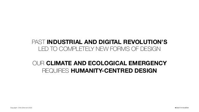 Copyright: Chris Sherwin 2020 reboot innovation PAST INDUSTRIAL AND DIGITAL REVOLUTION'S LED TO COMPLETELY NEW FORMS OF DE...