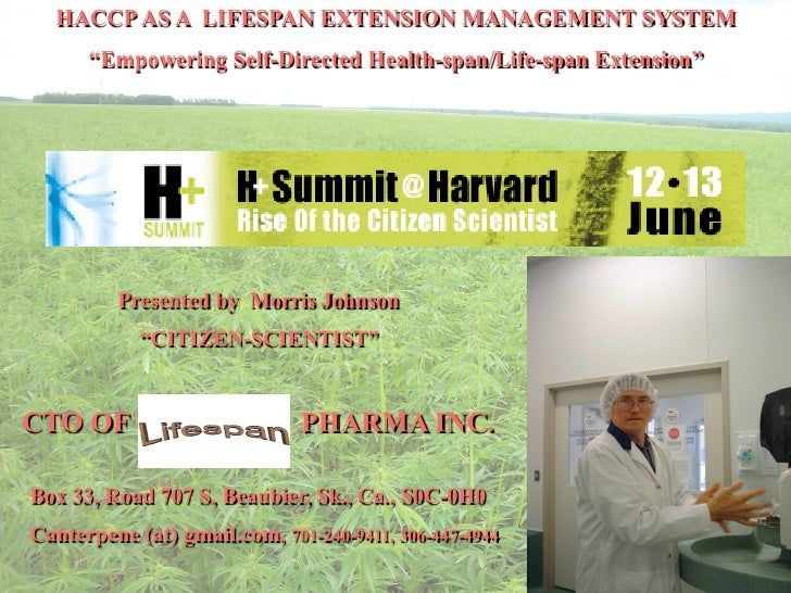 "HACCP AS A LIFESPAN EXTENSION MANAGEMENT SYSTEM       ""Empowering Self-Directed Health-span/Life-span Extension""          ..."