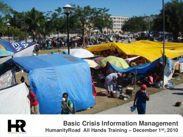 Basic Crisis Information Management HumanityRoad All Hands Training – December 1st, 2010