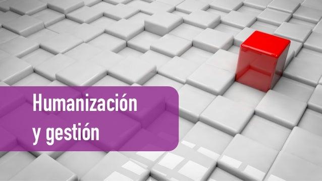 Humanización y gestión