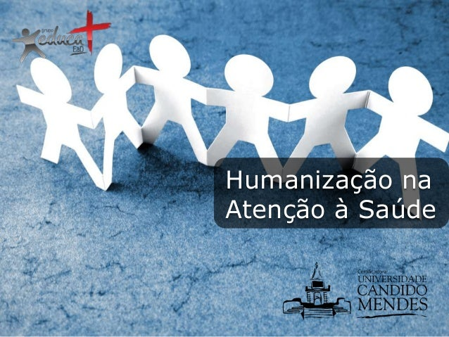 Humanização na Atenção à Saúde