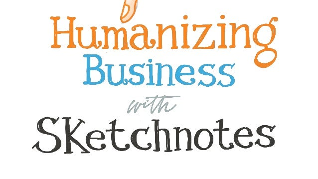 Humanizing Business with Sketchnotes