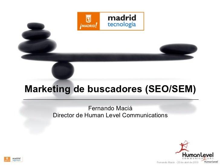 Marketing de buscadores (SEO/SEM)                       Fernando Maciá          Director de Human Level Communications    ...