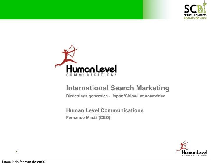 International Search Marketing                              Directrices generales - Japón/China/Latinoamérica             ...