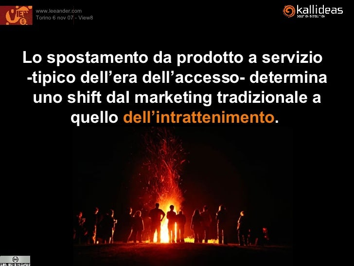 <ul><li>Lo spostamento da prodotto a servizio  -tipico dell'era dell'accesso- determina uno shift dal marketing tradiziona...