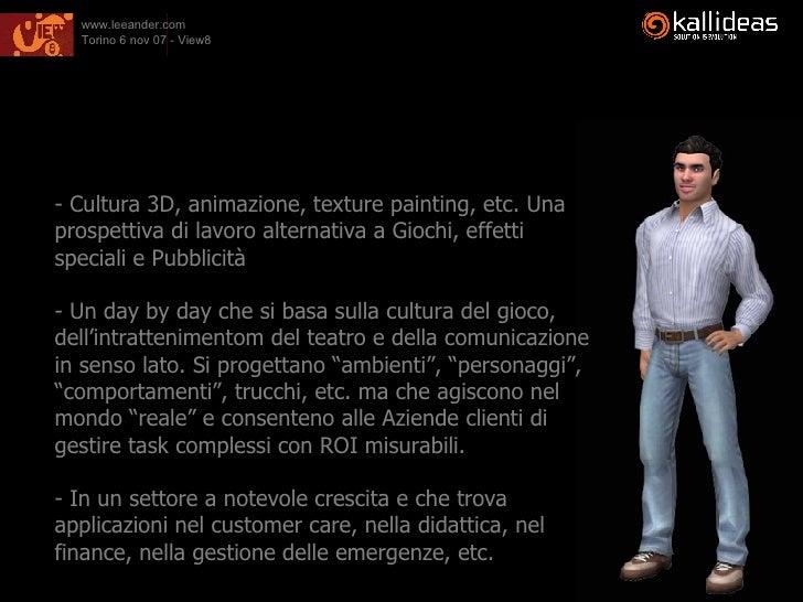 <ul><li>Cultura 3D, animazione, texture painting, etc. Una prospettiva di lavoro alternativa a Giochi, effetti speciali e ...