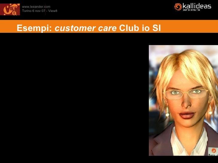 Esempi:  customer care  Club io SI