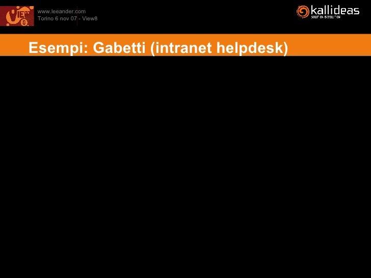 Esempi: Gabetti (intranet helpdesk)