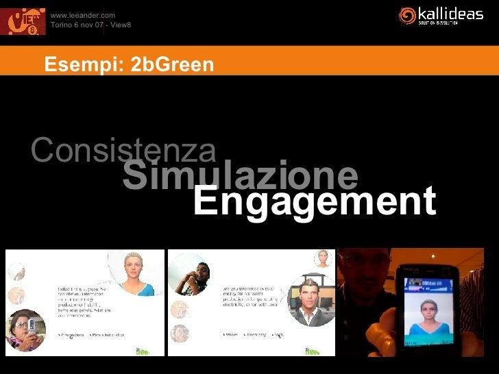 <ul><li>Simulazione  </li></ul>Consistenza  Engagement Esempi: 2bGreen