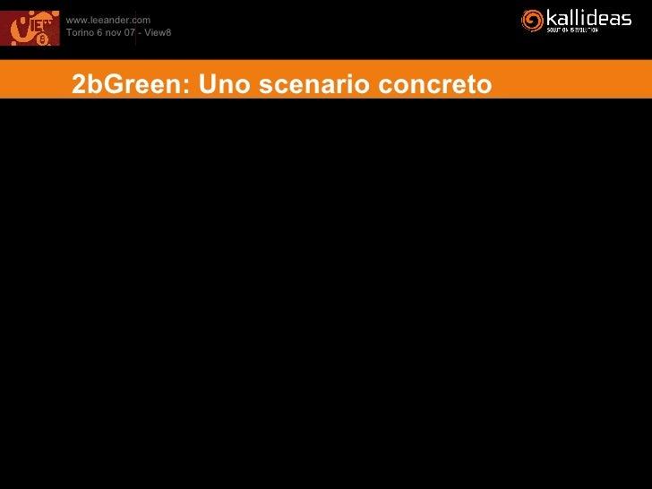 2bGreen: Uno scenario concreto