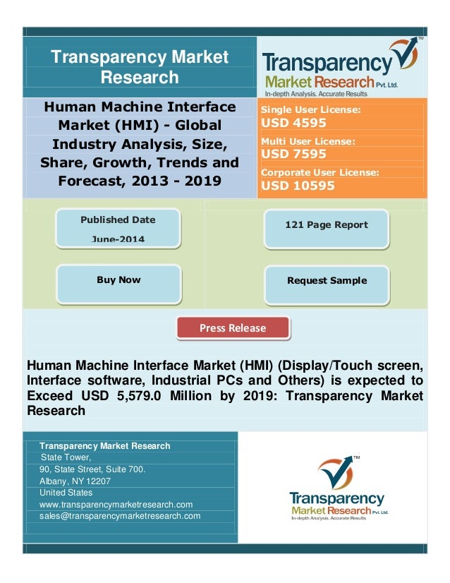 Transparency Market Research Human Machine Interface Market (HMI) - Global Industry Analysis, Size, Share, Growth, Trends ...
