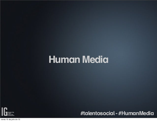 Empowering People, Business & Communities Empowering People, Business & Communities Human Media #talentosocial - #HumanMed...