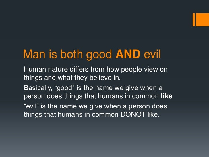 is human nature good or bad