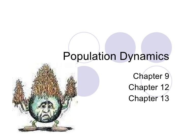 Population Dynamics Chapter 9 Chapter 12 Chapter 13
