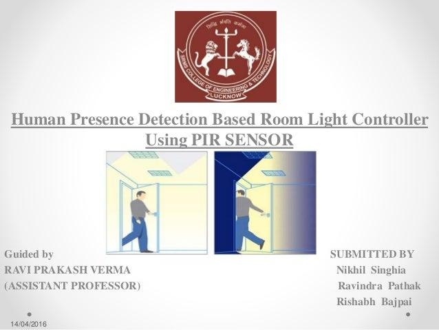 Human Presence Detection Based Room Light Controller Using