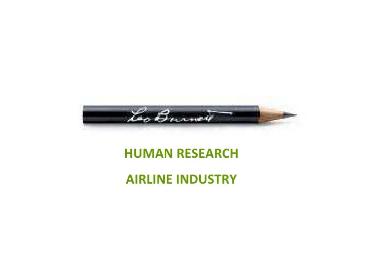 HUMAN RESEARCH AIRLINE INDUSTRY