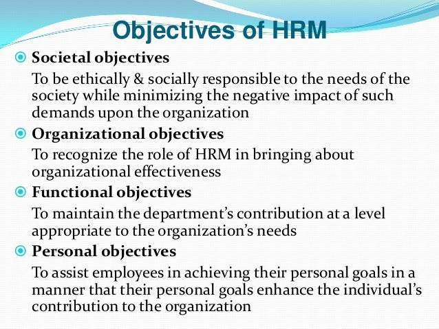 hrm objectives And integrate human resources management goals, objectives, and strategies into agency strategic plans however strategic human resources management.