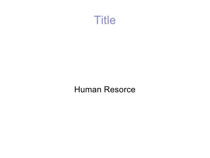Title Human Resorce