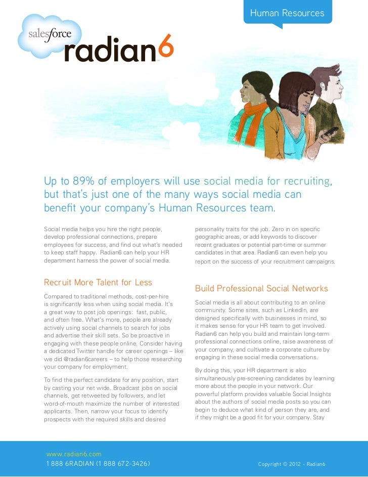 Human ResourcesUp to 89% of employers will use social media for recruiting,but that's just one of the many ways social med...