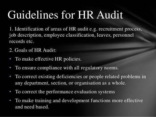 1. Identification of areas of HR audit e.g. recruitment process, job description, employee classification, leaves, personn...