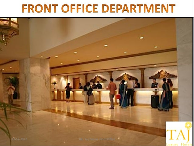 departments in the front office tourism essay Guest cycle also represents a systematic approach to front office operations   updates the rooms availability status and notifies the housekeeping department.