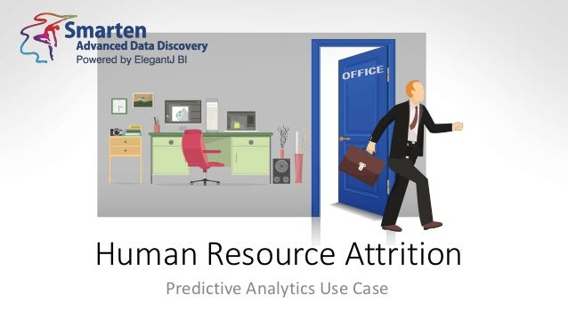 Human Resource Attrition Predictive Analytics Use Case
