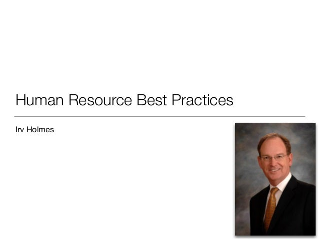 Human Resource Best Practices Irv Holmes