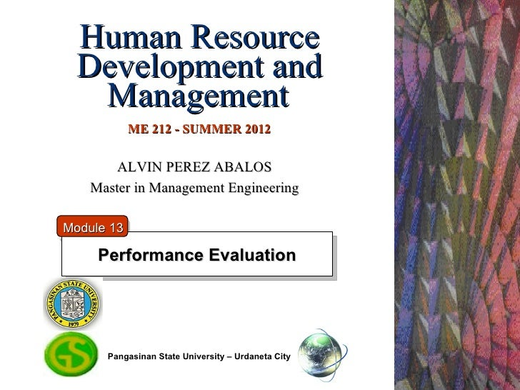 Human Resource Development and  Management            ME 212 - SUMMER 2012       ALVIN PEREZ ABALOS   Master in Management...