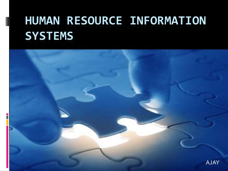 HUMAN RESOURCE INFORMATIONSYSTEMS                         AJAY