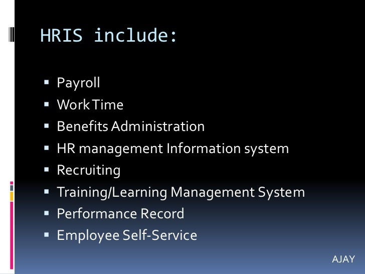 human resource information system Human resource information system hillcrest solutions (private) limited maintains an online database for its employees this online solutions is a software data entry, data tracking and information required for payroll management and accounting functions.