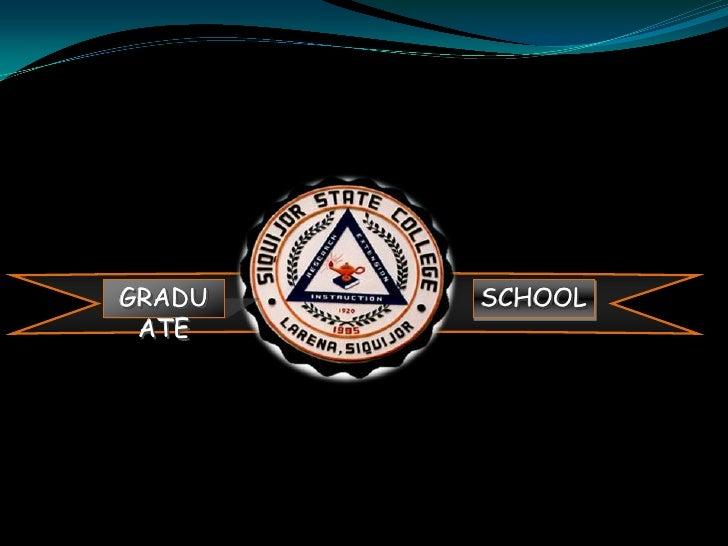 GRADUATE<br />SCHOOL<br />