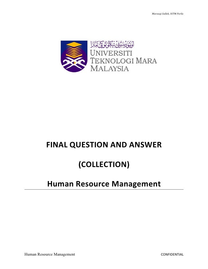 Marzuqi Salleh, UiTM Perlis          FINAL QUESTION AND ANSWER                            (COLLECTION)           Human Res...