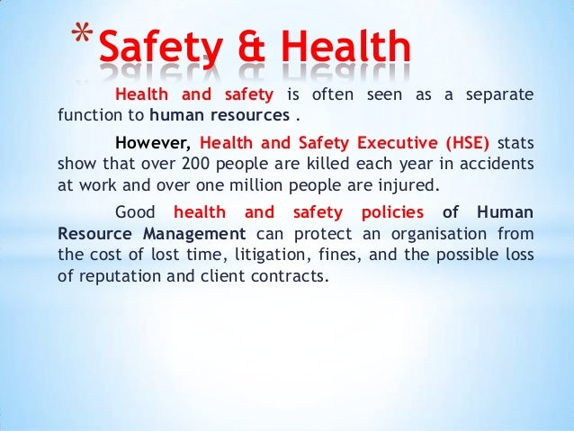 health and safety (hrm) essay Hrm2 this technology can used in different types of human resource informa-   data on the number of accidents, types of accidents, health and safety.