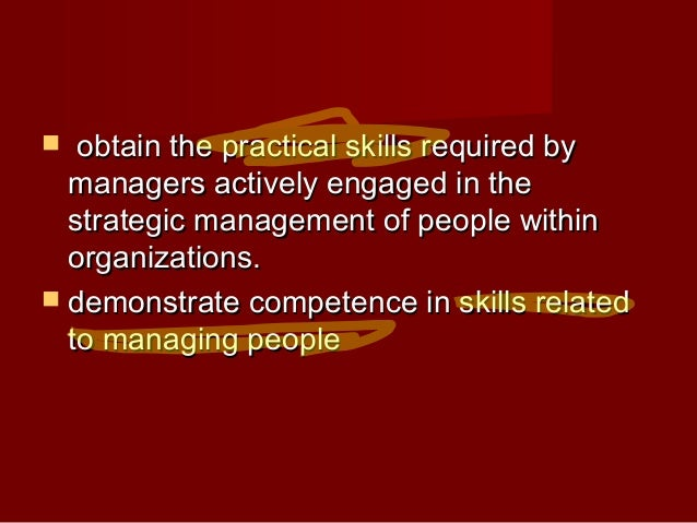 managing people at work People management  continuously improve and make sure the right people are in place to  will work with your managers or hr department to assess.