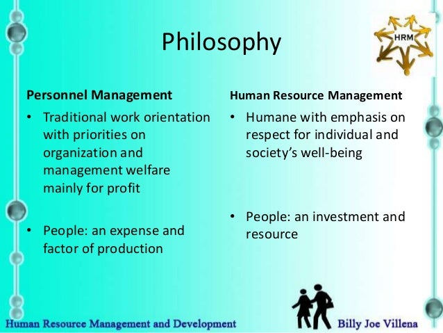 a personnel management develop to human In the task one of assignment one i will explain the human resource management and personnel management deals with human human resources development is.